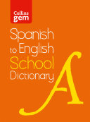 Spanish to English  One Way  School Gem Dictionary  Trusted support for learning  Collins School Dictionaries