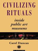 Civilizing Rituals