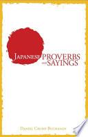 """Japanese Proverbs and Sayings"" by Daniel Crump Buchanan"