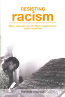 Resisting racism : race, inequality, and the Black supplementary school movement