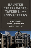 Haunted Restaurants  Taverns  and Inns of Texas