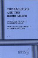 The Bachelor & the Bobby-Soxer