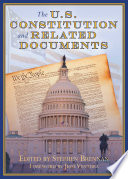 The U S  Constitution and Related Documents