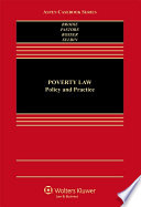 """Poverty Law: Policy and Practice"" by Juliet Brodie, Clare Pastore"