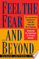Feel the Fear--and Beyond