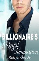 The Billionaire's Royal Temptation