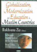 Globalization  Modernization  and Education in Muslim Countries Book