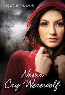 Never Cry Werewolf Pdf/ePub eBook