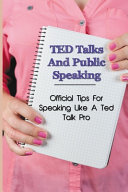 TED Talks And Public Speaking