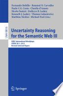 Uncertainty Reasoning for the Semantic Web III