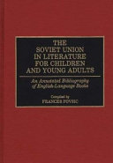The Soviet Union in Literature for Children and Young Adults ebook