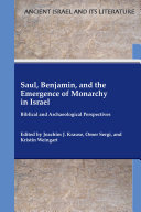Saul, Benjamin, and the Emergence of Monarchy in Israel Pdf/ePub eBook