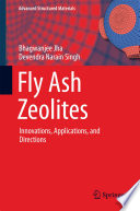Fly Ash Zeolites Innovations, Applications, and Directions