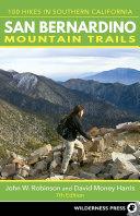 San Bernardino Mountain Trails [Pdf/ePub] eBook
