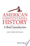 American Constitutional History: A Brief Introduction