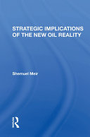 Strategic Implications Of The New Oil Reality