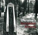 Ukraine s forbidden history