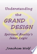 Understanding the Grand Design