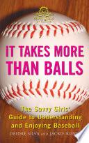 It Takes More Than Balls