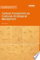 Carbon Footprints as Cultural   Ecological Metaphors