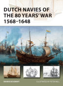 Dutch Navies of the 80 Years  War 1568   1648
