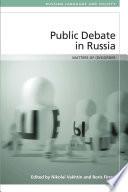 Public Debate in Russia
