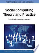 Social Computing Theory And Practice Interdisciplinary Approaches Book PDF