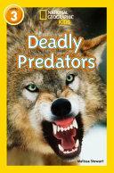 Deadly Predators