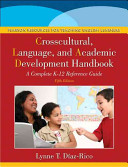 The Crosscultural  Language  and Academic Development Handbook  A Complete K 12 Reference Guide Plus New Myeducationlab with Pearson Etext    Access C Book
