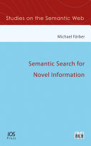 Semantic Search for Novel Information