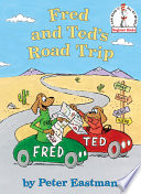 Fred and Ted s Road Trip