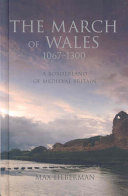 The March of Wales 1067-1300
