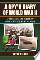A Spy   s Diary of World War II