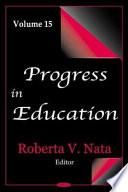 Progress In Education Volume 15
