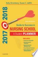 Saunders Guide to Success in Nursing School  2017 2018   E Book Book
