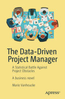 The Data-Driven Project Manager