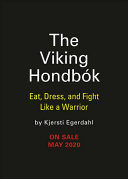 link to The Viking hondbo?k : eat, dress, and fight like a warrior in the TCC library catalog