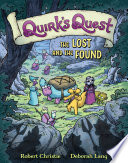 Quirk s Quest  The Lost and the Found