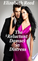 Read Online The Reluctant Damsel In Distress For Free