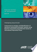 Framework for Analysis and Identification of Nonlinear Distributed Parameter Systems using Bayesian Uncertainty Quantification based on Generalized Polynomial Chaos Book