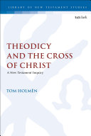Theodicy and the Cross of Christ