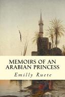 Memoirs of an Arabian Princess