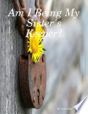 Am I Being My Sister s Keeper Book