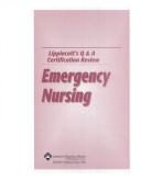 Lippincotts Q&A Certification Review: Emergency Nursing