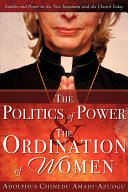 The Politics of Power & the Ordination of Women