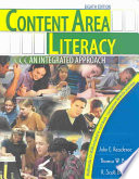 """Content Area Literacy: An Integrated Approach"" by John E. Readence, Thomas W. Bean, R. Scott Baldwin"