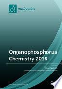 Organophosphorus Chemistry 2018