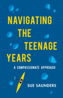 Navigating the Teenage Years