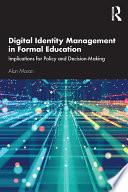 Digital Identity Management in Formal Education