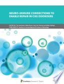 Neuro Immune Connections to Enable Repair in CNS Disorders Book